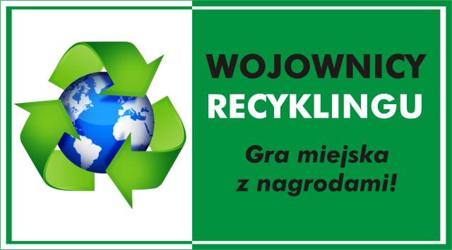 Gra miejska – Wojownicy recyklingu